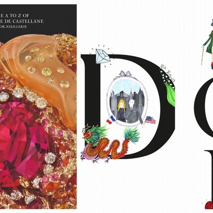 又萌又美!「珠寶界的精靈」Dior珠寶創意總監《The A to Z of Victoire de Castellane》手繪創作字典即將出版!